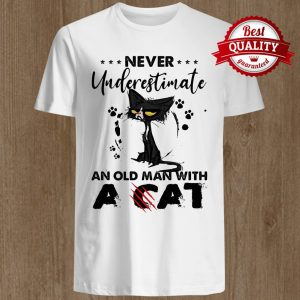 Never Underestimate An Old Man With A Cat Black Footprint Shirt